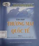 Giáo trình Thương mại quốc tế (Tập 1): Phần 1