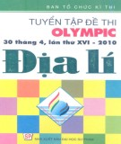 Ebook Tuyển tập đề thi Olympic (30 tháng 4 lần thứ XVI - 2010) Địa lý: Phần 2