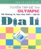 Ebook Tuyển tập đề thi Olympic (30 tháng 4 lần thứ XVI - 2010) Địa lý: Phần 1