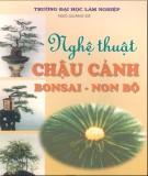 Giáo trình Nghệ thuật chậu cảnh (Bonsai - Non bộ): Phần 1