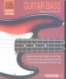Hướng dẫn tự học Guitar Bass phong cách Châu Mỹ: Phần 1
