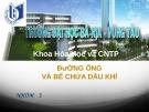 Bài thuyết trình: Bảo vệ và chống ăn mòn cho hệ thống đường ống