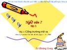 Bài giảng Ngữ văn 7: Bài 1 - GV. Lê Hoàng Long