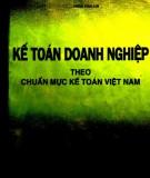 Thực hành Kế toán doanh nghiệp theo chuẩn mực kế toán Việt Nam: Phần 1