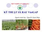 Viện nghiên cứu rau quả: Kỹ thuật sản xuất rau VietGAP - Nguyễn Xuân Điệp