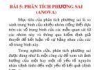Bài giảng Bài 5: Phân tích phương sai (anova)