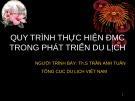 Bài giảng Quy trình thực hiện ĐMC trong phát triển du lịch - ThS. Trần Anh Tuấn