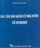 Tìm hiểu Các văn bản quản lý nhà nước về internet: Phần 2
