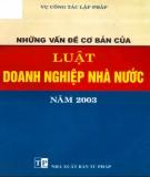 Ebook Những vấn đề cơ bản của Luật doanh nghiệp nhà nước năm 2003: Phần 1