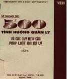 500 tình huống quản lý và các quy định của pháp luật khi xử lý - Sổ tay giám đốc (Tập 1): Phần 1