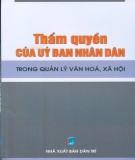 Ebook Thẩm quyền của Ủy ban nhân dân trong quản lý văn hóa, xã hội: Phần 2