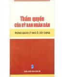Ebook Thẩm quyền của Ủy ban nhân dân trong quản lý nhà ở, xây dựng: Phần 2