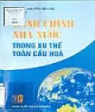 Ebook Hành chính nhà nước trong xu thế toàn cầu hoá: Phần 1