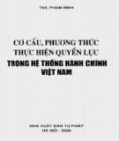 Hệ thống hành chính Việt Nam và cơ cấu, phương thức thực hiện quyền lực: Phần 2