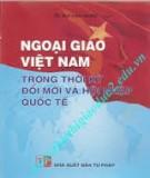 Ebook Ngoại giao Việt Nam trong thời kỳ đổi mới và hội nhập quốc tế: Phần 1
