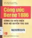 Ebook Công ước Berne 1886 - Công cụ hữu hiệu bảo hộ quyền tác giả: Phần 1
