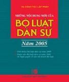 Tìm hiểu về Bộ Luật dân sự năm 2005: Phần 1