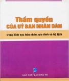 Ebook Thẩm quyền của Ủy ban nhân dân trong lĩnh vực hôn nhân, gia đình và hộ tịch: Phần 1