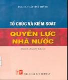 Chương trình Tổ chức và kiểm soát quyền lực nhà nước: Phần 1