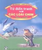 Ebook Từ điển tranh về các loài chim: Phần 1