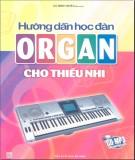 Ebook Hướng dẫn học đàn Organ cho thiếu nhi: Phần 1