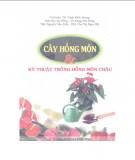 Ebook Cây hồng môn và kỹ thuật trồng cây hồng môn chậu: Phần 1