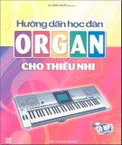 Dạy học đàn Organ cho thiếu nhi: Phần 2