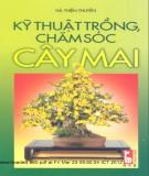 Ebook Kỹ thuật trồng và chăm sóc cây mai: Phần 1