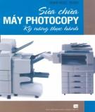 Ebook Sửa chữa máy photocopy - Kỹ năng thực hành: Phần 2