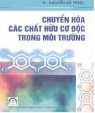 Ebook Chuyển hóa các chất hữu cơ độc trong môi trường: Phần 2