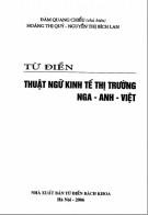 Ebook Từ điển thuật ngữ kinh tế thị trường Nga - Anh - Việt: Phần 1