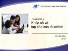 Bài giảng Nguyên lý kế toán (2013): Chương 4 - PGS.TS Vũ Hữu Đức