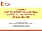 Bài giảng Quản trị marketing: Chương 3 - ThS. Nguyễn Tiến Dũng