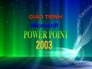 Giáo trình Microsoft Power Point 2003