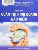 Giáo trình Quản trị kinh doanh bảo hiểm: Phần 1 - PGS.TS. Nguyễn Văn Định