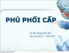 Bài giảng Phù phổi cấp - ThS.BS. Hoàng Bùi Hải
