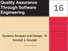 Systems Analysis and Design: Chapter 16 - Quality Assurance Through Software Engineering