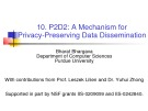 Computer Security: Chapter 10 - P2D2 - A Mechanism for Privacy-Preserving Data Dissemination