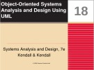 Systems Analysis and Design: Chapter 18 - Object-Oriented Systems Analysis and Design Using UML