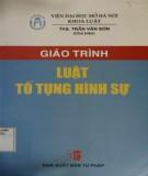 Giáo trình Luật tố tụng hình sự: Phần 2 - ThS. Trần Văn Sơn (chủ biên)