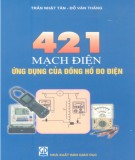 Ebook 421 mạch điện ứng dụng của đồng hồ đo điện: Phần 1