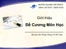 Bài giảng Hệ thống thông tin kế toán 1: Giới thiệu môn học - ThS. Vũ Quốc Thông