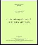 Ebook Luật biển quốc tế và Luật biển Việt Nam: Phần 2