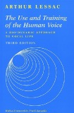 Ebook The Use and Training of the Human Voice