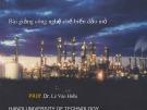 Bài giảng Công nghệ chế biến dầu mỏ: Phần 2 - PGS.TS. Lê Văn Hiếu