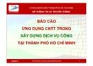 Báo cáo Ứng dụng công nghệ thông tin trong xây dựng dịch vụ công tại thành phố Hồ Chí Minh