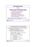 Bài giảng Hệ điều hành: Chương 1 - ĐH Bách khoa TP Hồ Chí Minh