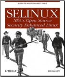 Ebook SELinux open source security enhanced linux: Phần 1