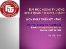 Bài giảng môn Phát triển kỹ năng: Buổi 4 - ThS. Dương Thị Hoài Nhung