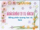 Bài báo cáo Hóa học hữu cơ nâng cao: Đồng phân quang học và face